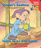 Dopey's Bedtime (A Book About Routines) by…