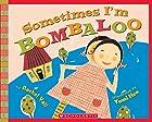 Sometimes I'm Bombaloo (Scholastic…