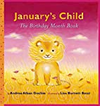 January's Child: A Birthday Month Book…