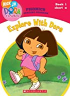 Dora the Explorer Phonics: Explore with Dora…
