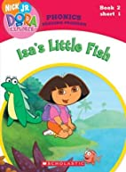 Dora the Explorer Phonics: Isa's Little Fish…