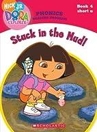 Dora the Explorer Phonics: Stuck in the Mud!…