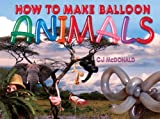 [???]: How To Make Balloon Animals