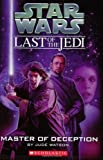 Watson, Jude: Master of Deception (Star Wars: Last of the Jedi, Book 9)