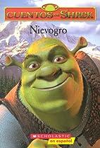 Nievogro (Shrek Tale) by Michael Anthony…