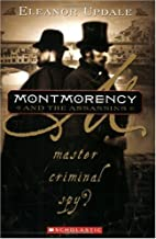 Montmorency and the Assassins by Eleanor…