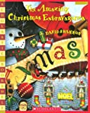 David Shannon: The Amazing Christmas Extravaganza (Scholastic Bookshelf)