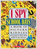 Marzollo, Jean: I Spy School Days