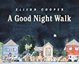 Cooper, Elisha: Good Night Walk