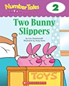 Number Tales: Two Bunny Slippers by Various