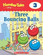 Three Bouncing Balls (Number Tales) by Liza…