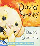 Shannon, David: David Smells!: A Diaper David Book