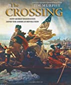 The Crossing: How George Washington Saved…