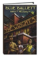 The Wright 3 by Blue Balliett