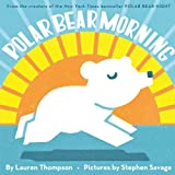 Thompson, Lauren: Polar Bear Morning