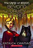 Patrick Carman: Beyond the Valley of Thorns
