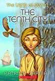 Carman, Patrick: The Land of Elyon #3: Tenth City