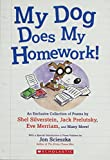 Shel Silverstein: My Dog Does My Homework!