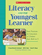 Literacy and the Youngest Learner: Best…
