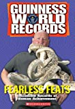 Herndon, Ryan: Guinness World Records Fearless Feats: Incredible Records of Human Achievement