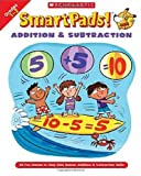 Grundon, Holly: Smart Pads! Addition & Subtraction Grades 1-2: 40 Fun Games to Help Kids Master Addition & Subtraction Skills
