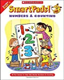 Grundon, Holly: Smart Pads! Numbers & Counting: 40 Fun Games to Help Kids Master Numbers and Counting