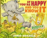 James Warhola: If You're Happy And You Know It