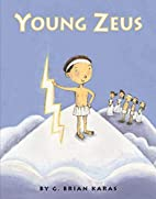 Young Zeus by G. Brian Karas