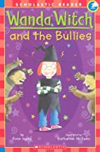 Titchy Witch and the Bully Boggarts by Rose…