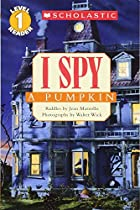 I Spy A Pumpkin (Scholastic Reader Level 1)&hellip;