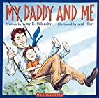 My Daddy And Me by Amy Sklansky