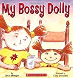 Metzger, Steve: My Bossy Dolly