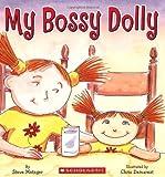 Metzger, Steve: My Bossy Dolly