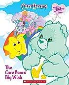 Care Bears: The Care Bears' Big Wish by…