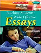 Teaching Students to Write Effective Essays:…