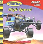TONKA Driving Force: High Speed by Craig…