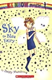 Meadows, Daisy: Sky the Blue Fairy