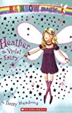 Meadows, Daisy: Heather the Violet Fairy