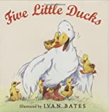 Bates, Ivan: Five Little Ducks
