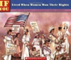 If You Lived When Women Won Their Rights by…