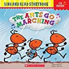 Sing And Read: The Ants Go Marching by Mary…