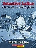 Teague, Mark: Detective Larue: Cartas de la investigacion: Cartas De La Investigaciyn (Querida Sra. Larue) (Spanish Edition)
