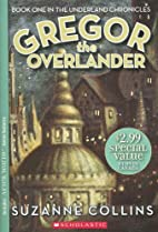 Gregor the Overlander (Underland Chronicles)…
