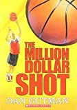 Dan Gutman: The Million Dollar Shot