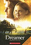 Cathy Hapka: Dreamer Movie Novelization: Inspired by a True Story