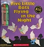 Metzger, Steve: Five Little Bats Flying in the Night