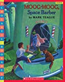 Teague, Mark: Moog, Moog Space Barber (Scholastic Bookshelf)