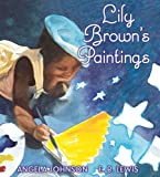 Johnson, Angela: Lily Brown's Paintings