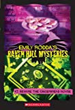 Rodda, Emily: Beware the Gingerbread House (Raven Hill Mysteries #3)