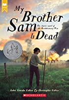 My Brother Sam is Dead by James Lincoln…